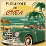 What US Travelers need to Know about Planning Trips to Cuba